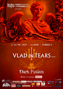 Concert Vlad in Tears si Dark Fusion - Bucuresti