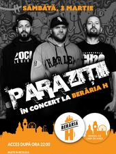 Paraziții în concert la Berăria H