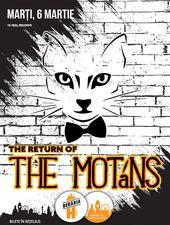 The Return of The Motans @ Berăria H