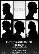 "FJORD - special extended show - ""Endless Sounds of Fjords"""