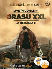 Grasu XXL - LIVE în concert la Berăria H