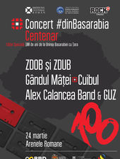 Concert #dinBasarabia - ediția Centenar