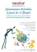 """Momolino Teatru si Povesti pentru copii  -  """"Domnisoara Poimaine si joaca de-a timpul"""""""
