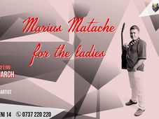 Marius Matache for the ladies @Mojo