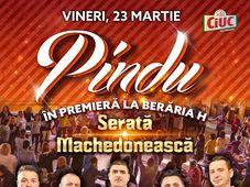 Pindu în premieră la Berăria H - Serată