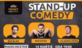 Manchester: Stand-up comedy cu Micutzu, Bucălae & Claudiu Popa