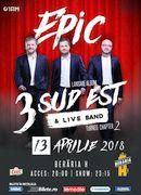 """Concert 3 Sud Est - """"Epic"""" - Lansare de album la Berăria H"""
