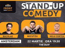 Amsterdam: Stand-up comedy cu Micutzu, Bucălae & Nelu Cortea
