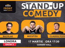 Londra 3: Stand-up comedy cu Micutzu, Bucălae & Claudiu Popa