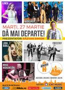 Concert Mărgineanu, Lidia Buble, Mandinga, Freestay & Ilinca - DA MAI DEPARTE!