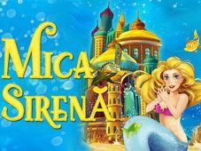 Mica Sirenă – Teatru la Cinema   Hollywood Multiplex din Bucuresti Mall Vitan