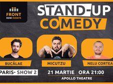 Paris 2: Stand-up comedy cu Micutzu, Bucălae & Nelu Cortea