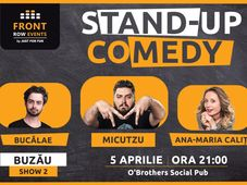 Buzău: Stand-up comedy cu Micutzu, Ana-Maria & Bucălae Show 2