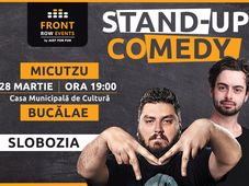 Slobozia: Stand-up comedy cu Micutzu & Bucălae