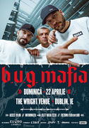 Concert B.U.G. Mafia - Dublin
