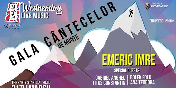 Gala Cântecelor De Munte - cu Emeric IMRE & Jimi El LACO