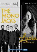 Concert Lucia si The Mono Jacks