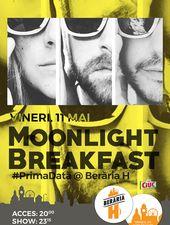 Moonlight Breakfast | #PrimaDată la Berăria H