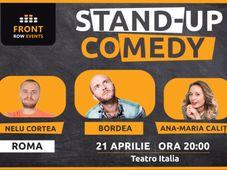 Roma: Stand-up comedy cu Bordea, Ana-Maria Calița & Nelu Cortea