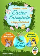 Easter Fairytale în Orașul cu Chef de Joacă