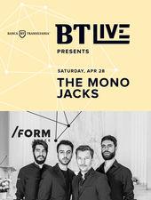 BT Live presents the Mono Jacks