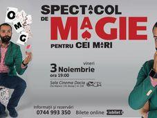 OMG Magitot - Spectacol de magie pentru cei mari