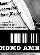 """""""HOMO AMERICANUS"""" ~ poetry in motion"""