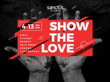 Sanctus Pro Deo TURNEUL SHOW THE LOVE 2018