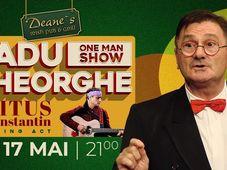 Radu Gheorghe - One Man Show
