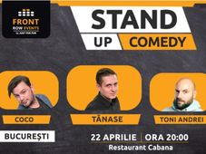 Stand-up comedy night cu George Tanase, Coco Marinescu si Toni Andrei