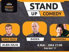 Alba Iulia: Stand-up comedy cu Badea, Ionuț Rusu & Teodora Nedelcu