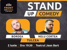 Tulcea: Stand-up comedy cu Bordea & Nelu Cortea