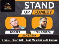 Slobozia: Stand-up comedy cu Bordea & Nelu Cortea