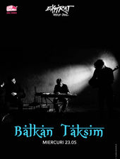 Balkan Taksim / Expirat / 23.05