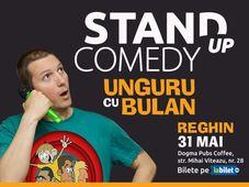 Reghin: Stand-up comedy cu Unguru' Bulan