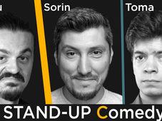 Stand-up Comedy cu Sorin, Toma si Sergiu