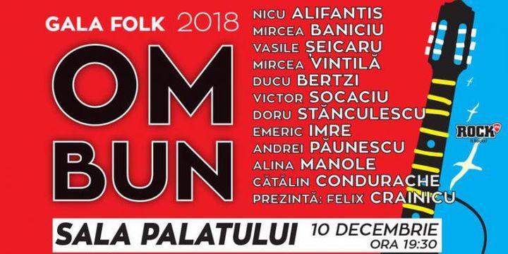 """10 ani de Gala Folk """"Om bun"""" 2008 - 2018"""