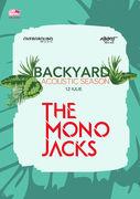 The Mono Jacks la Expirat / Backyard Acoustic Season / 12.07
