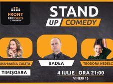 Timișoara: Stand-up comedy cu Badea, Ana-Maria Calița & Teodora Nedelcu