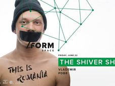 The Shiver Show at/Form Space