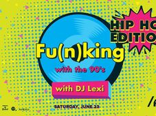 Fu(n)king with the 90's Hip Hop Edition at/Form Space