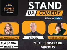Timișoara [2]: Stand-up comedy cu Badea, Ana-Maria Calița & Teodora Nedelcu