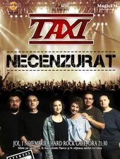 Concert TAXI - Necenzurat