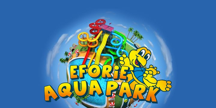 EFORIE AQUA PARK - PARC ACVATIC