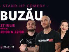 Buzău: Stand-up comedy cu Bordea, Nelu Cortea & Teodora Nedelcu