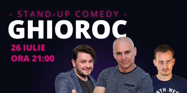 Ghioroc: Stand-up comedy cu Dan Țuțu, Coco & Mane Voicu