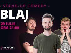 Blaj: Stand-up comedy cu Radu Bucălae, Ionuț Rusu & Claudiu Popa