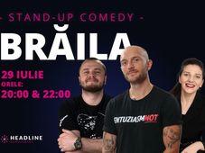 Brăila: Stand-up comedy cu Bordea, Nelu Cortea & Teodora Nedelcu