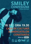 """Smiley - Turneu National """"Confesiune"""" @ Constanta"""