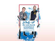 Stand up cu Ionut Rusu si Andrei Ciobanu